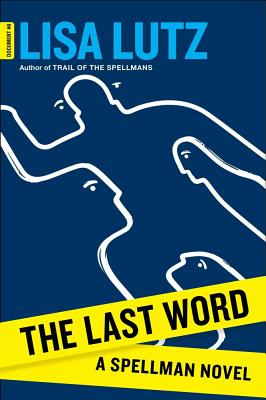 The Last Word: A Spellman Novel Cover Image