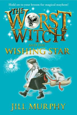 The Worst Witch and the Wishing Star Cover Image