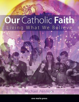 Our Catholic Faith (Student Text) Cover Image