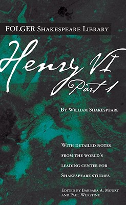 Henry VI Part 1 (Folger Shakespeare Library) Cover Image