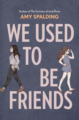 We Used to Be Friends Cover Image