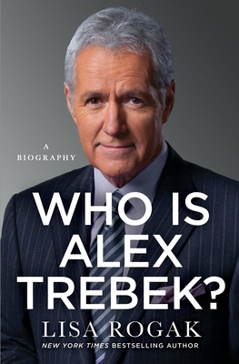 Who Is Alex Trebek?: A Biography Cover Image