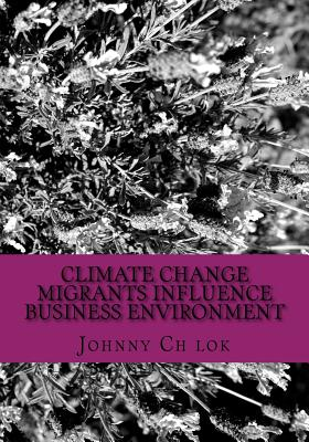 Climate Change Migrants Influence Business Environment cover