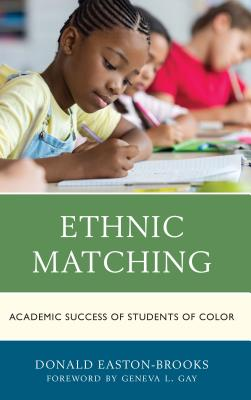 Ethnic Matching: Academic Success of Students of Color Cover Image