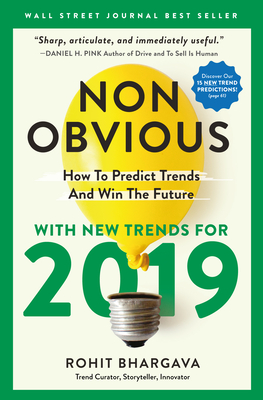 Non-Obvious 2019: How to Predict Trends and Win the Future Cover Image