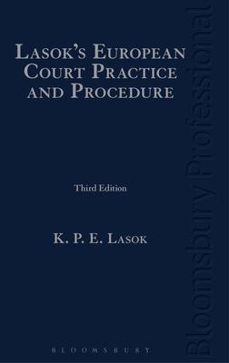 Lasok's European Court Practice and Procedure: Third Edition Cover Image