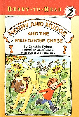Henry and Mudge and the Wild Goose Chase (Henry & Mudge Books (Simon & Schuster) #23) Cover Image