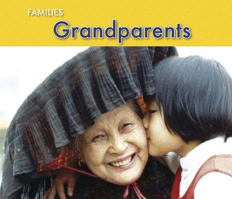 Grandparents (Families) Cover Image