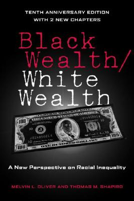 Black Wealth / White Wealth: A New Perspective on Racial Inequality Cover Image