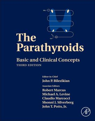 The Parathyroids: Basic and Clinical Concepts Cover Image