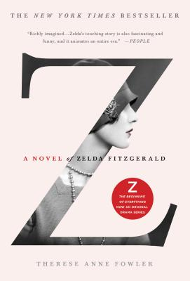 Z: A Novel of Zelda Fitzgerald Cover Image