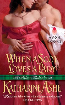 When a Scot Loves a Lady: A Falcon Club Novel Cover Image