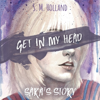 Get in My Head: Sara's Story Cover Image