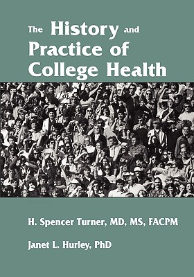 Cover for The History and Practice of College Health