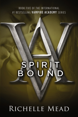 Spirit Bound: A Vampire Academy Novel Cover Image