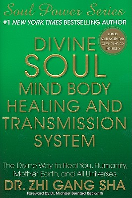 Divine Soul Mind Body Healing and Transmission System Cover