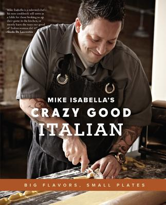 Mike Isabella's Crazy Good Italian Cover
