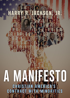 A Manifesto: Christian America's Contract with Minorities Cover Image