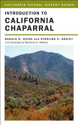 Introduction to California Chaparral (California Natural History Guides #90) Cover Image