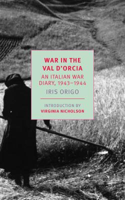 War in Val d'Orcia: An Italian War Diary, 1943-1944 Cover Image