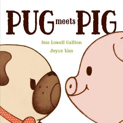 Pug Meets Pig (Pug & Pig) Cover Image