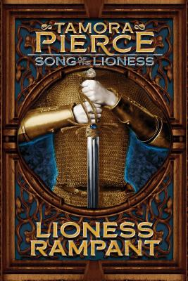 Lioness Rampant (Song of the Lioness #4) Cover Image