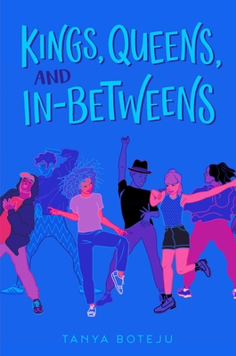 Kings, Queens, and In-Betweens Cover Image