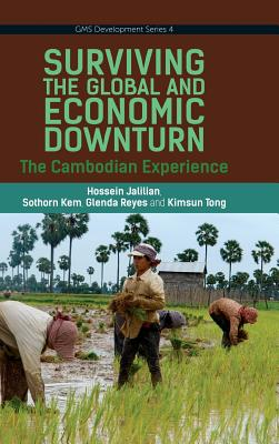 Surviving the Global Financial and Economic Downturn: The Cambodia Experience Cover Image