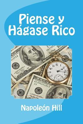 Piense y Hagase Rico (Spanish Edition) Cover Image