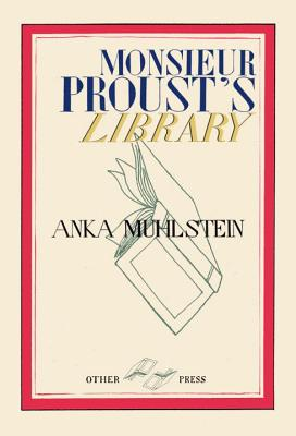 Monsieur Proust's Library Cover