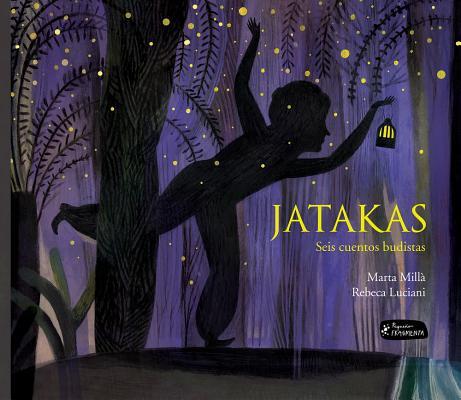 Jatakas: Seis cuentos budistas (Pequeño Fragmenta) Cover Image