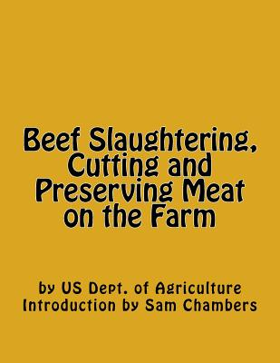 Beef Slaughtering, Cutting and Preserving Meat on the Farm Cover Image
