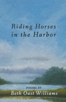 Riding Horses in the Harbor Cover Image