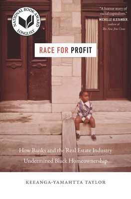 Race for Profit: How Banks and the Real Estate Industry Undermined Black Homeownership (Justice) Cover Image