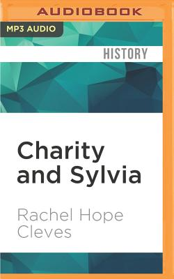 Charity and Sylvia: A Same-Sex Marriage in Early America Cover Image