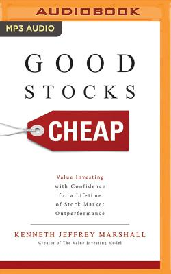 Good Stocks Cheap: Value Investing with Confidence for a Lifetime of Stock Market Outperformance Cover Image