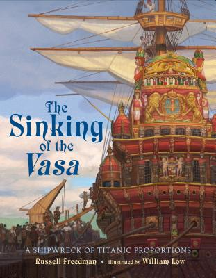The Sinking of the Vasa: A Shipwreck of Titanic Proportions Cover Image