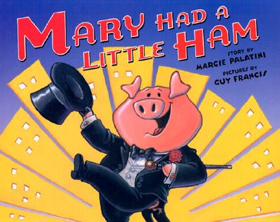 Mary Had a Little Ham Cover