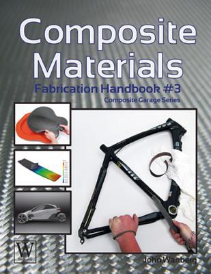 Composite Materials: Fabrication Handbook #3 (Composite Garage) Cover Image