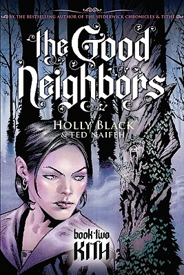 The Good Neighbors #2: Kith Cover Image