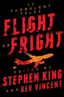 Flight or Fright: 17 Turbulent Tales Cover Image