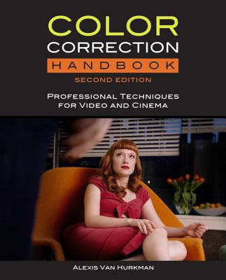 Color Correction Handbook with Access Code: Professional Techniques for Video and Cinema Cover Image