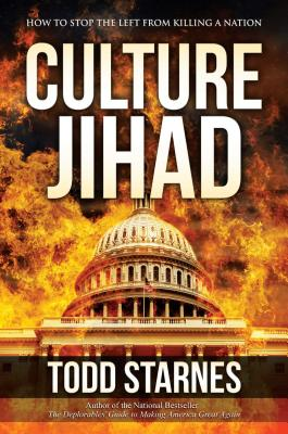 Culture Jihad: How to Stop the Left from Killing a Nation Cover Image