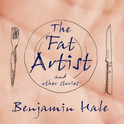 Cover for The Fat Artist and Other Stories Lib/E