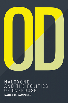 Od: Naloxone and the Politics of Overdose (Inside Technology) Cover Image