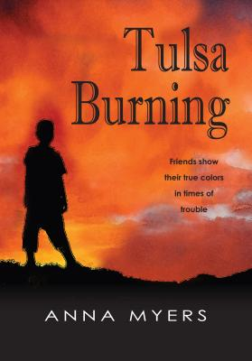 Tulsa Burning: Friends Show Their True Colors in Times of Trouble Cover Image