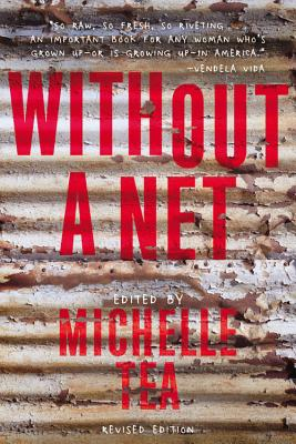 Without a Net: The Female Experience of Growing Up Working Class Cover Image