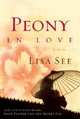 Peony in Love: A Novel Cover Image