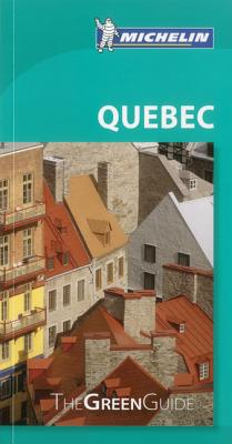 Michelin Green Guide Quebec Cover Image