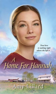 Cover for A Home for Hannah (Amish of Pontotoc #1)